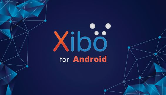 Xibo for Android v2 R212 Available